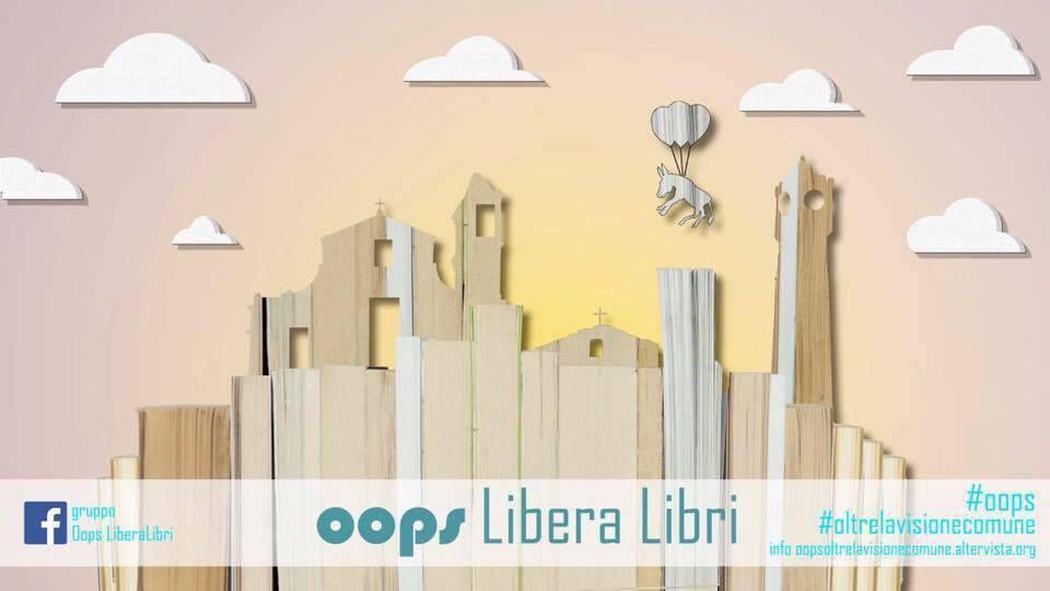 """""""Oops Libera Libri"""": libertà di scambio come bene comune"""